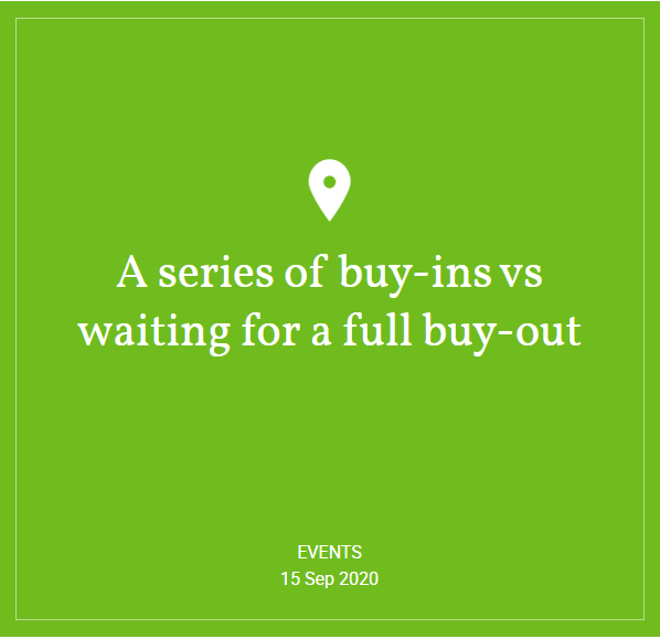 Hymans Robertson - Webinar: A series of buy-ins vs waiting for a full buy-out
